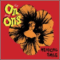 The On and Ons - Menacing Smile