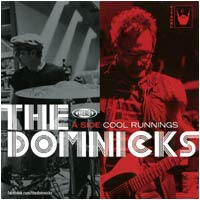 "The DomNicks - Cool Runnings (7"" single - $13.00)"
