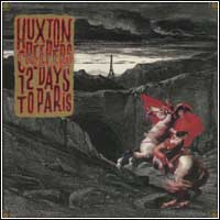 Huxton Creepers - 12 Days To Paris (Double CD - $25.00)