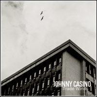 Johnny Casino - Trade Winds CD Cover