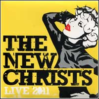 New Christs - Live 2011