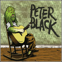 Peter Black - Clearly You Didn't Like The Show  (CD - $20.00)