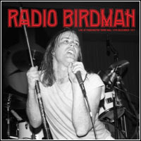 Radio Birdman - Live At Paddington Town Hall 2 x LP ($ 42.00)