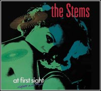 The Stems - At First Sight (CD - $22.00 / LP $28.00)